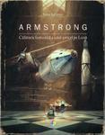 Calatoria fantastica a unui soricel pe Luna Corint, Armstrong